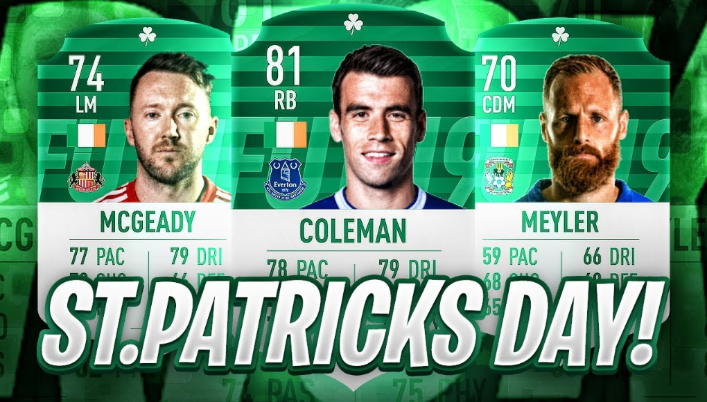 Fifa 19 St Patrick's Day Guide - Release Date, Investment