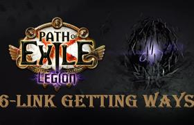 POE 3.7 Six-Link Items Getting Guide - 7 Ways To Get 6-Link Weapon & Armor In Path of Exile