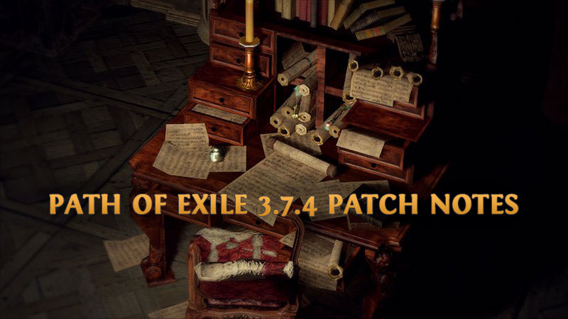 Path of Exile 3.7.4 patch notes