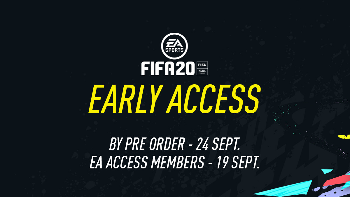 FIFA 20 Early Access Guide: Play FIFA 20 First with EA Access and