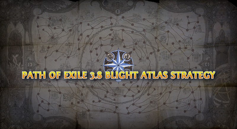 Path Of Exile 3 8 Blight Atlas Strategy - Best Maps To Shape
